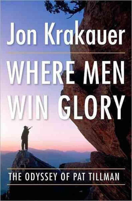 where men win glory review Where men win glory the odyssey of pat tillman written by jon krakauer  where men win glory category: biography & autobiography - military sports.