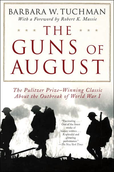 an analysis of the book guns of august by barbara tuchman Pulitzer prize–winning historian barbara w tuchman, author of the world war i masterpiece the guns of august, grapples with her boldest subject: the pervasive presence, through the ages, of failure, mismanagement, and delusion in government drawing on a comprehensive array of examples, from .