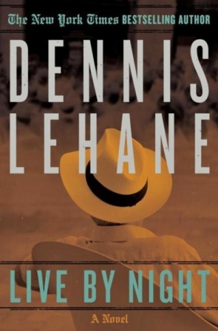 dennis-lehane-live-by-night-book-cover-396x600