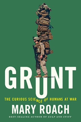 grunt_the_curious_science_of_humans_at_war_book_cover_2016